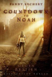"""Cover zu """"Countdown to Noah - Gegen Bestien"""""""