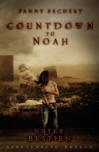 "Cover zu ""Countdown to Noah - Unter Bestien"""