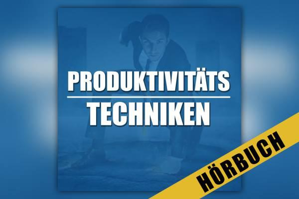 "Hörbuch ""Produktivitätstechniken"" von Calvin Hollywood"